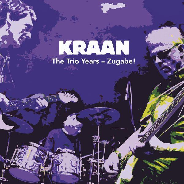 Kraan - The Trio Years - Zugabe!