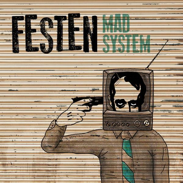 Festen - Mad System