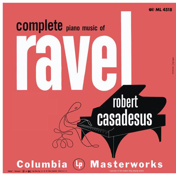 Robert Casadesus - Casadesus Plays Piano Music of Ravel