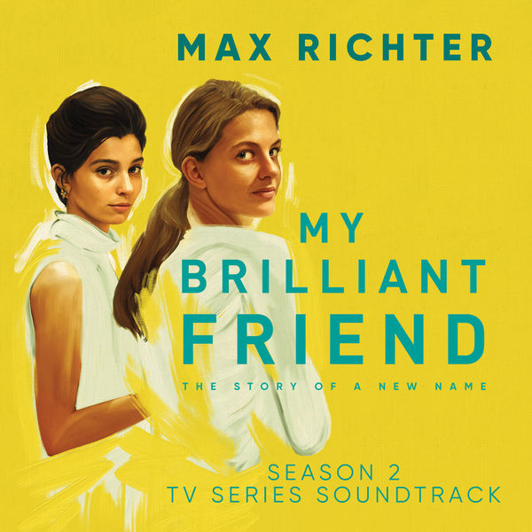 Max Richter - My Brilliant Friend, Season 2