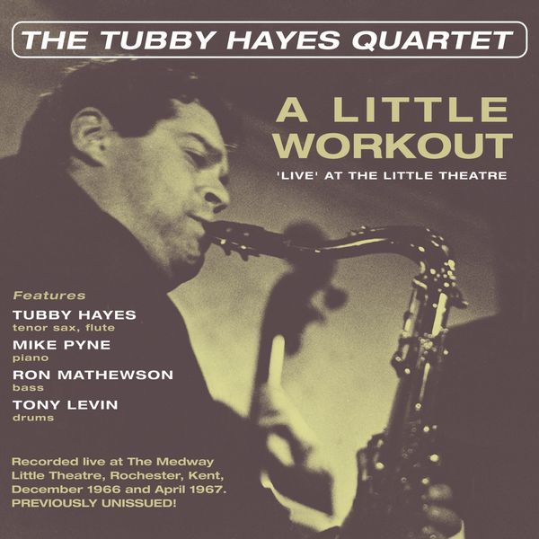 Tubby Hayes - The Tubby Hayes Quartet