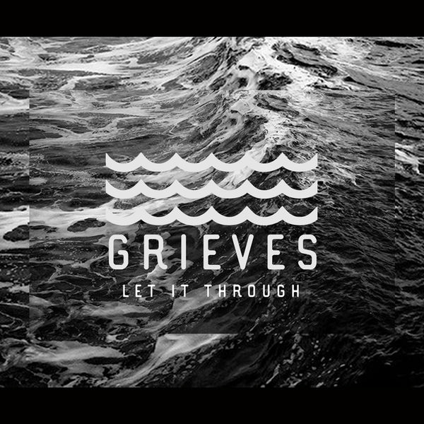 Grieves - Let It Through