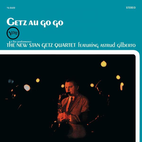 The New Stan Getz Quartet - Getz Au Go-Go