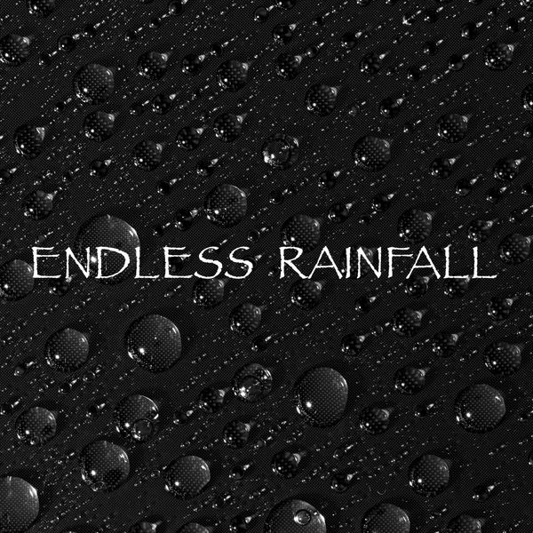 Rain Sounds - Endless Rainfall