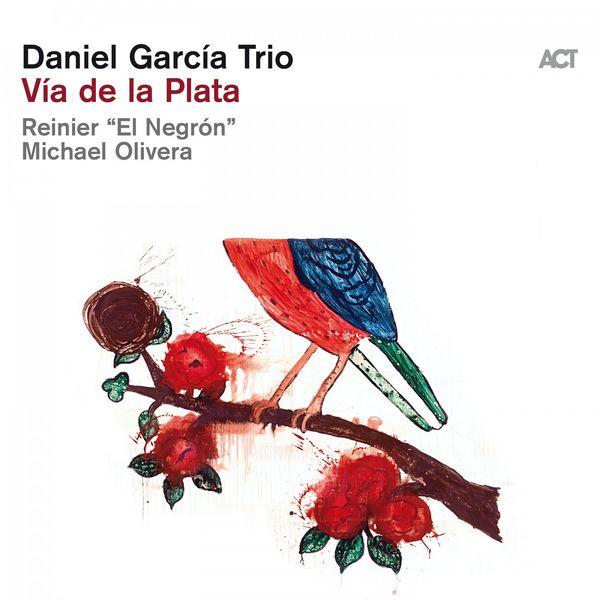 Daniel García Trio - Via de la Plata