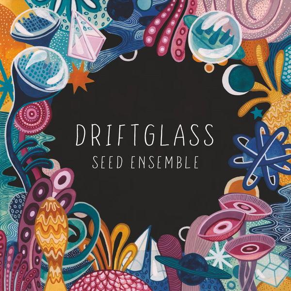 SEED Ensemble - Driftglass