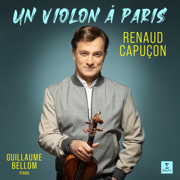 Renaud Capuçon|Un violon à Paris
