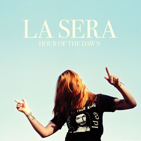 La Sera - Hour Of The Dawn