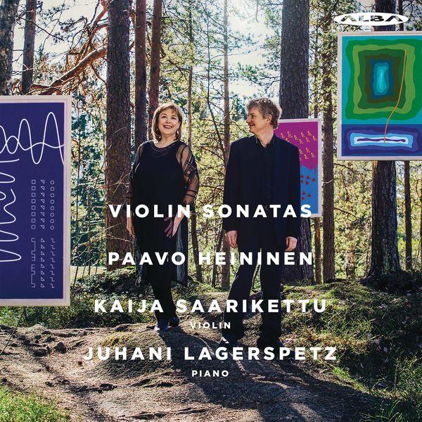 Kaija Saarikettu - Paavo Heininen: Boston Sonatas, Op. 134