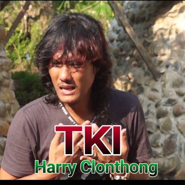 Harry Clunthong - Tki
