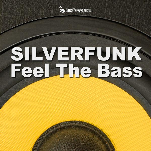 SILVERFUNK - Feel The Bass