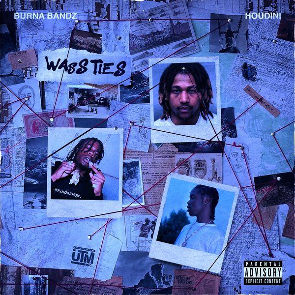 Burna Bandz - Wass Ties (feat. Houdini)