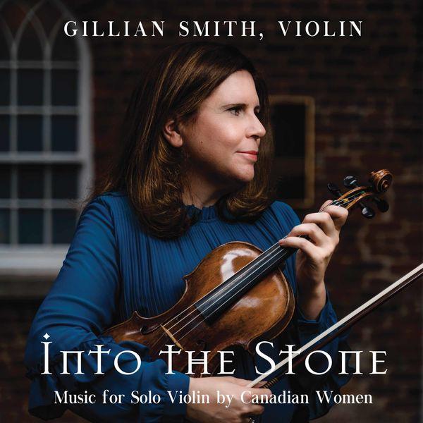 Gillian Smith - Into the Stone