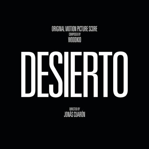 Woodkid Desierto (Original Motion Picture Score / 44.1kHz/24Bit)