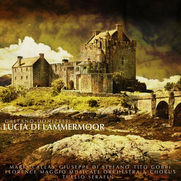 Gaetano Donizetti - Donizetti: Lucia di Lammermoor
