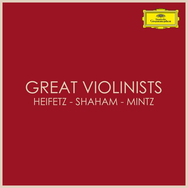 Jascha Heifetz|Great Violinists: Heifetz - Shaham - Mintz