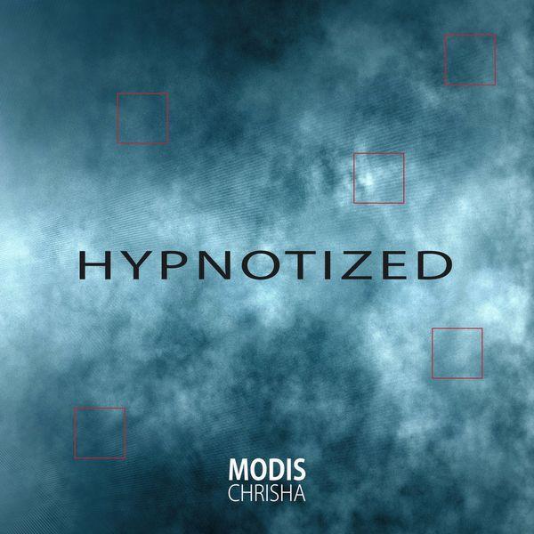 Modis Chrisha - Hypnotized