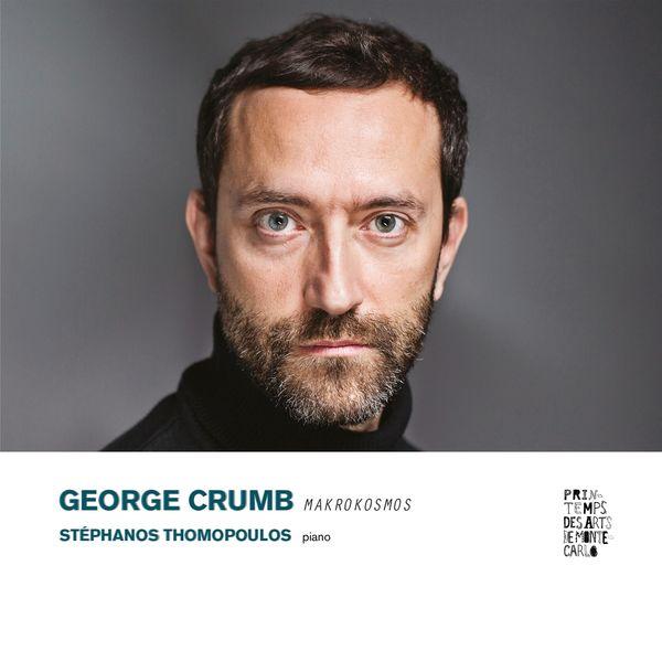Stephanos Thomopoulos - George Crumb : Makrokosmos