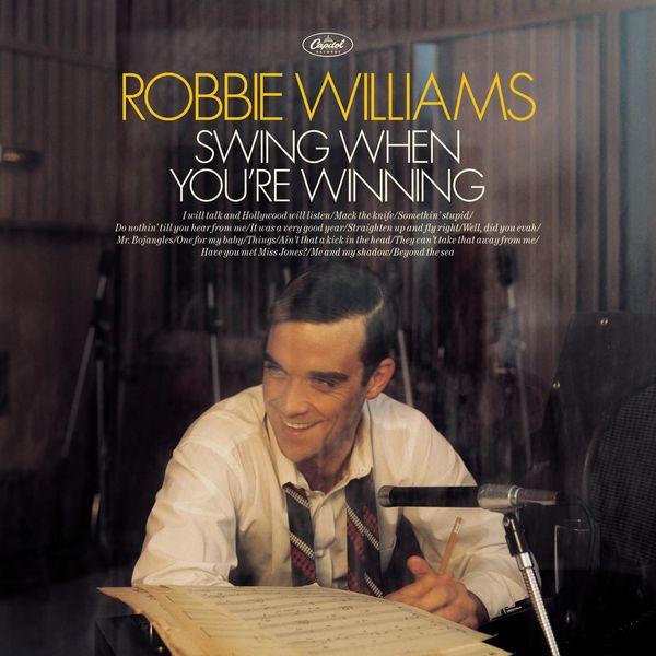 Robbie Williams|Swing When You're Winning