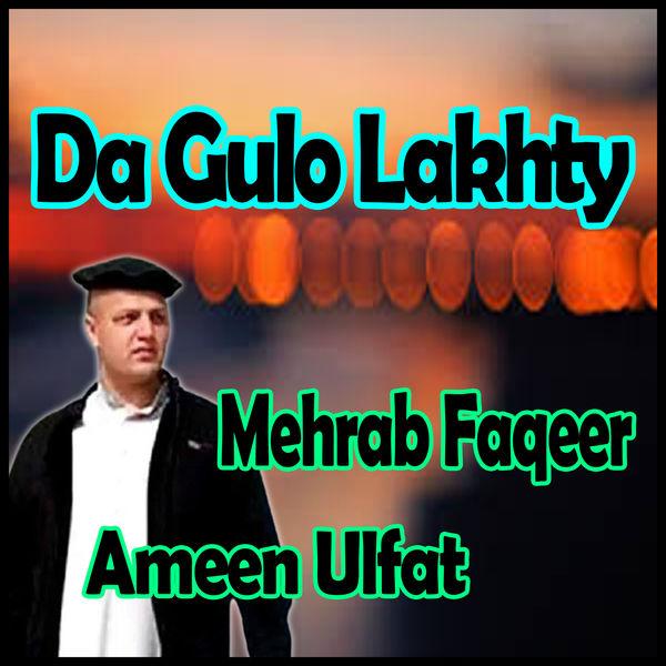 Ameen Ulfat - Da Gulo Lakhty