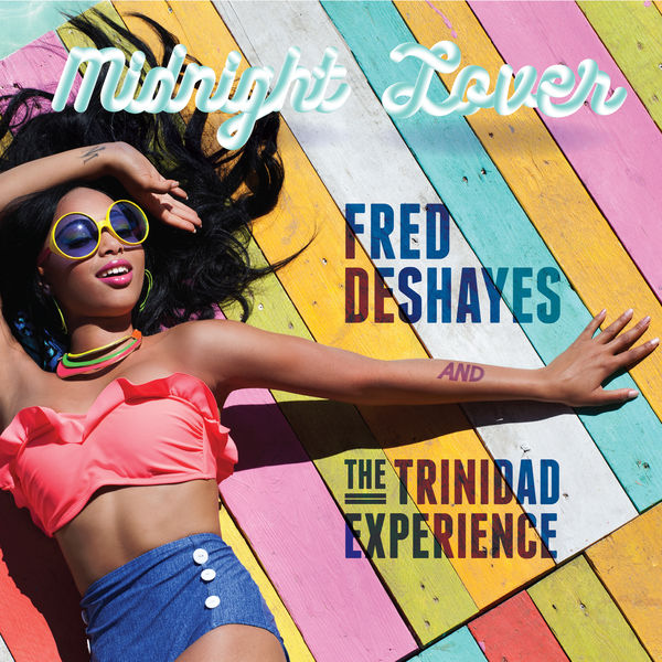 Fred Deshayes feat. The Trinidad Experience - Midnight Lover