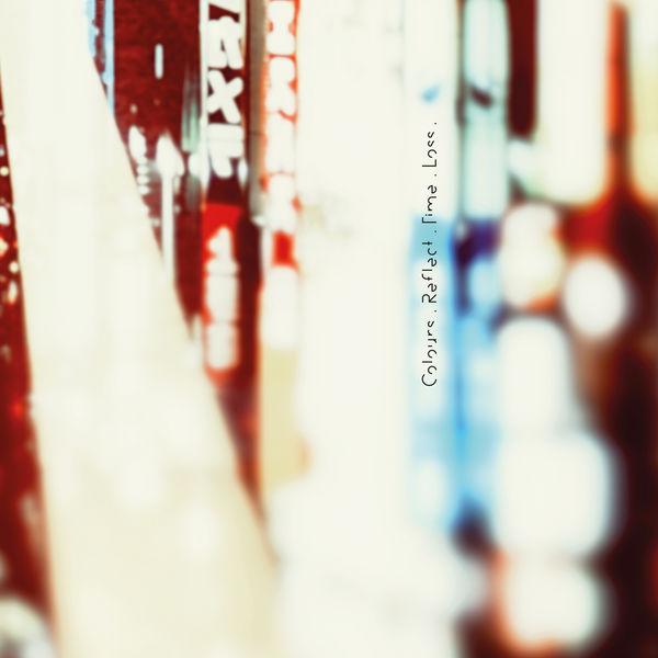 Maps - Colours. Reflect. Time. Loss.