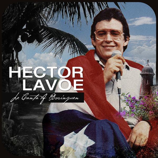 Hector Lavoe - Le Canta A Borinquen