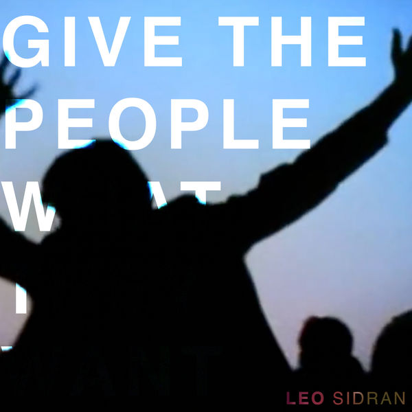 Leo Sidran - Give the People What They Want