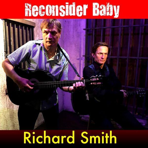 Richard Smith - Reconsider Baby