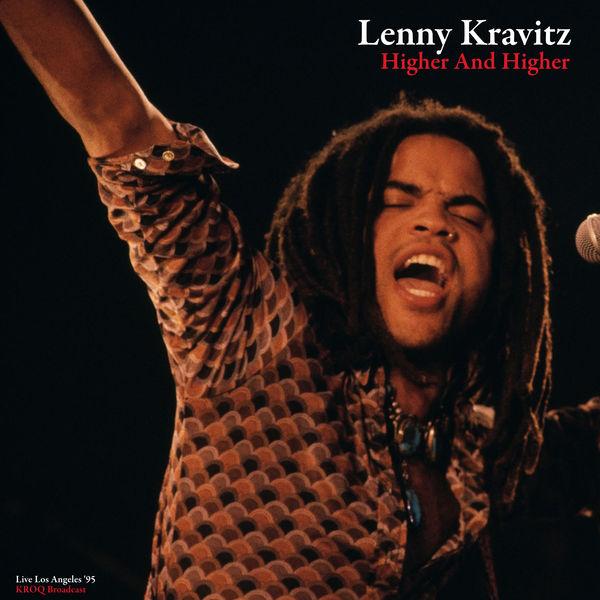 Lenny Kravitz|Higher And Higher (Live '95)