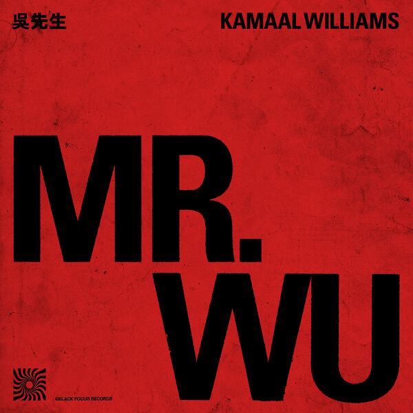Kamaal Williams - Mr. Wu