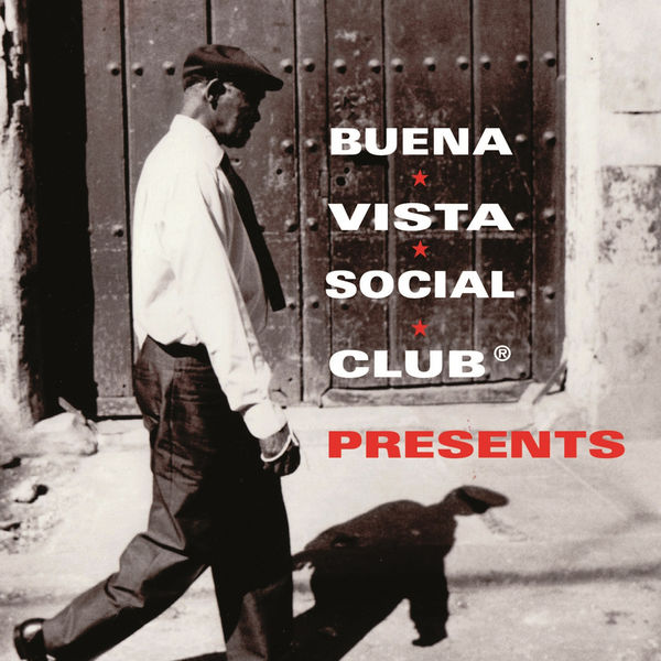 Buena Vista Social Club - Buena Vista Social Club Presents