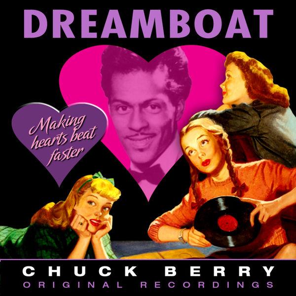 Chuck Berry - Dreamboat