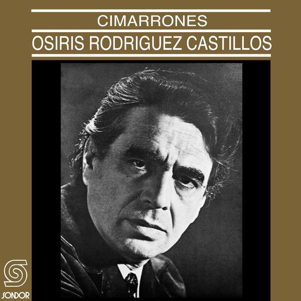 Osiris Rodríguez Castillos - Cimarrones