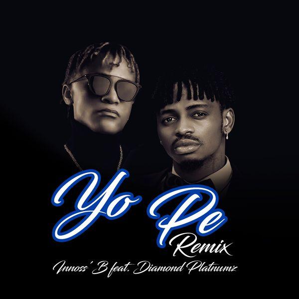 Innoss'B - Yo Pe (Remix)