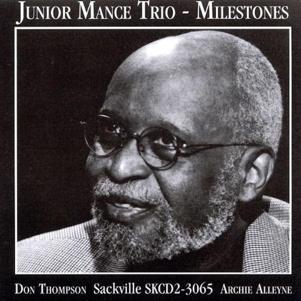 Junior Mance Trio - Milestones