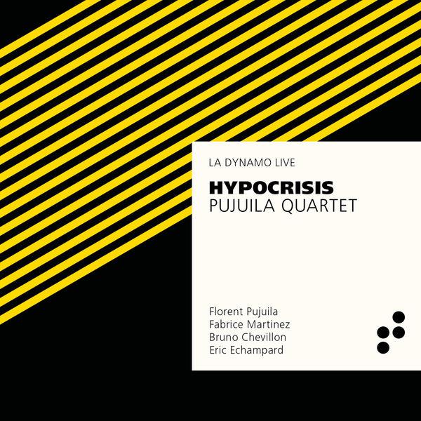 Pujuila Quartet - Hypocrisis