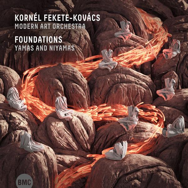 Fekete-Kovács Kornél - Foundations – Yamas and Niyamas