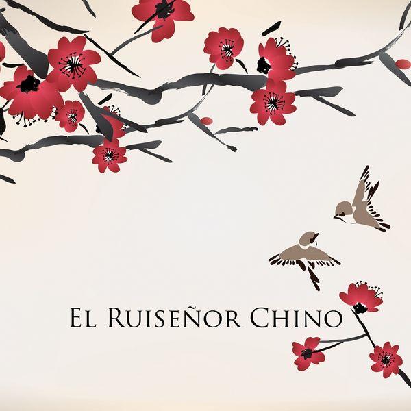 The Harmony Group - El Ruiseñor Chino