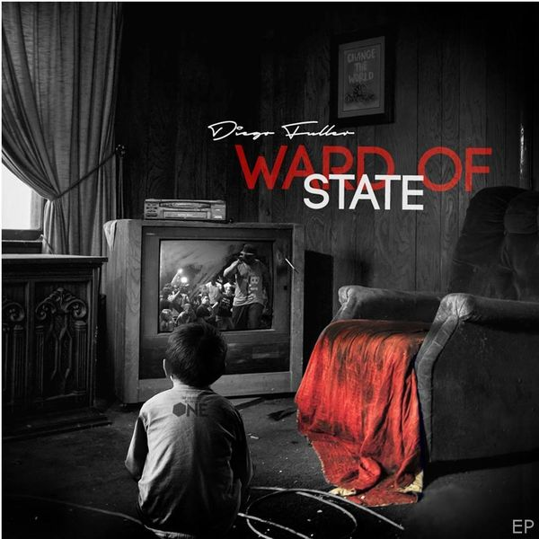 Diego Fuller - Ward of State EP