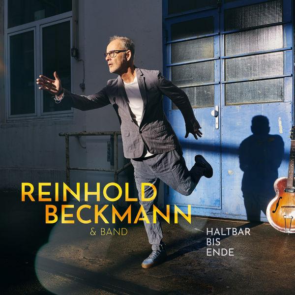 Reinhold Beckmann & Band Haltbar bis Ende