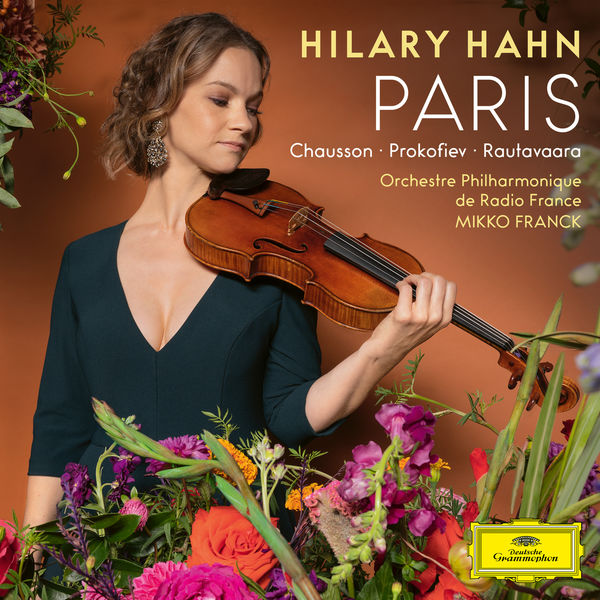 Hilary Hahn - Paris (Chausson, Prokofiev, Rautavaara)