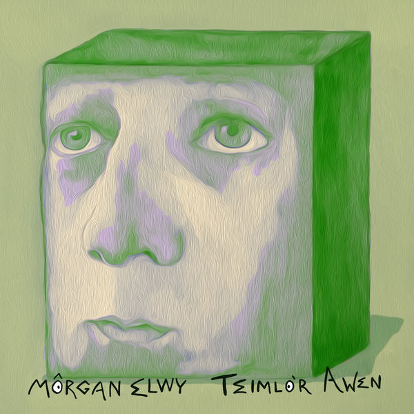 Morgan Elwy - Teimlo'r Awen