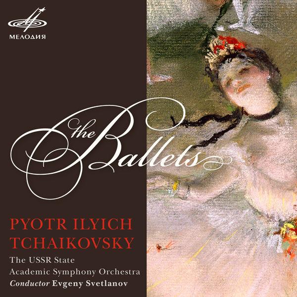 Peter Ilych Tchaikovsky - Piotr Ilyich Tchaikovsky: Ballets