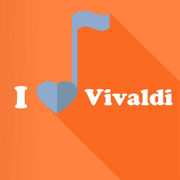 Antonio Vivaldi - I Love Vivaldi
