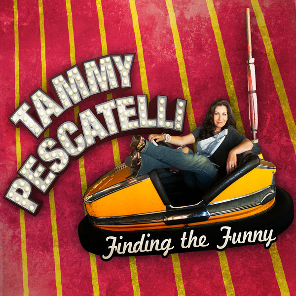Tammy Pescatelli - Finding the Funny