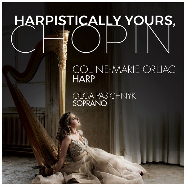 Coline-Marie Orliac - Harpistically Yours, Chopin