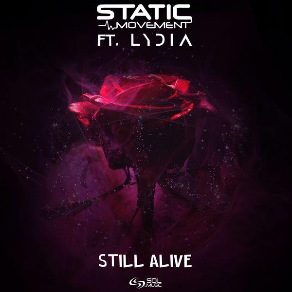 Static Movement - Still Alive