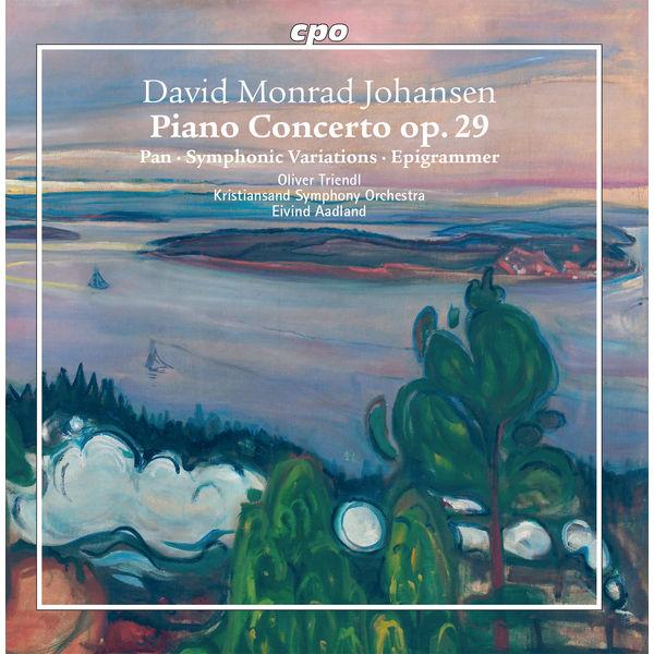 Oliver Triendl - Johansen: Orchestral Works