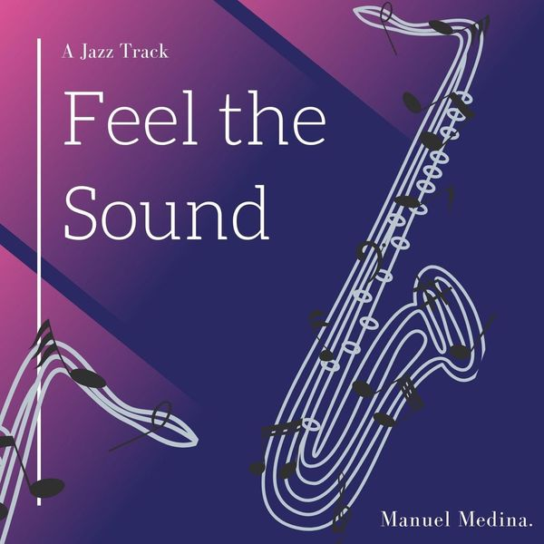 Manuel Medina - Feel the Sound